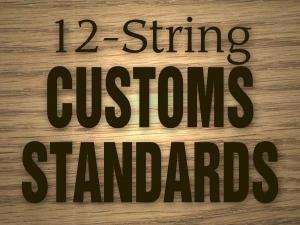 12string_customs_standards.jpg